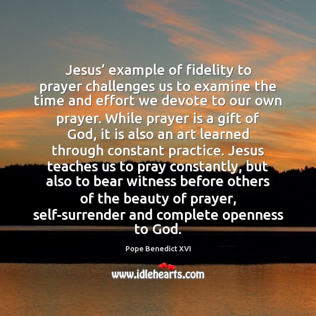 Jesus' example of fidelity to prayer challenges us to examine the time Image