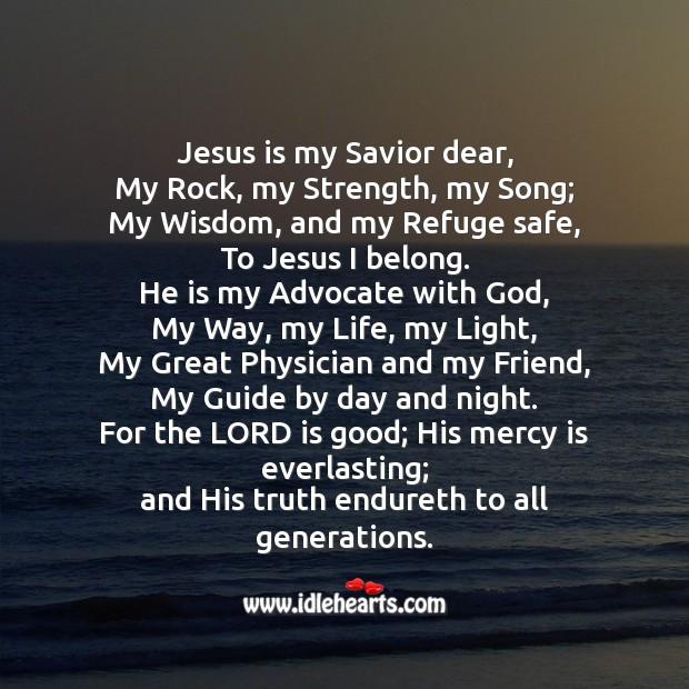 Jesus Is My Savior Dear…