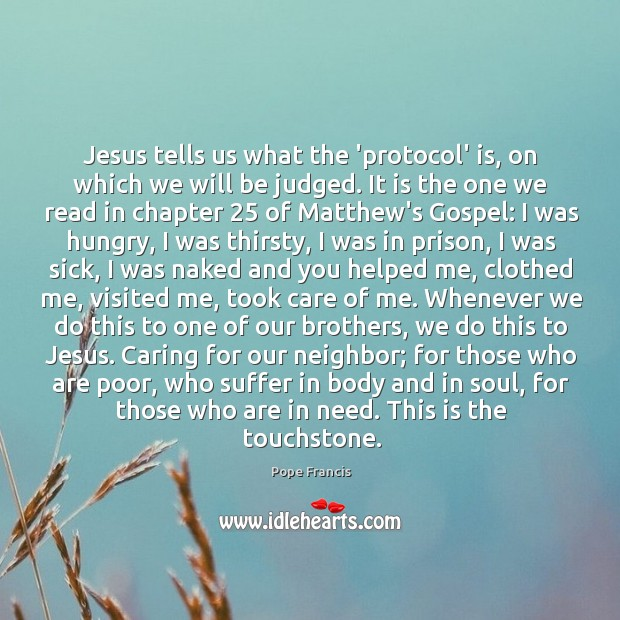 Jesus tells us what the 'protocol' is, on which we will be Image
