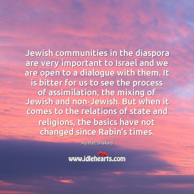 Image, Jewish communities in the diaspora are very important to Israel and we