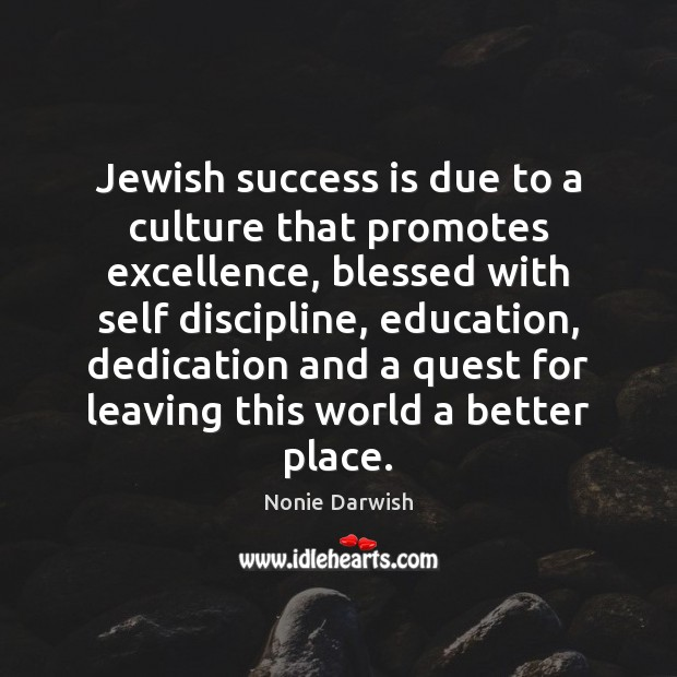 Image, Jewish success is due to a culture that promotes excellence, blessed with