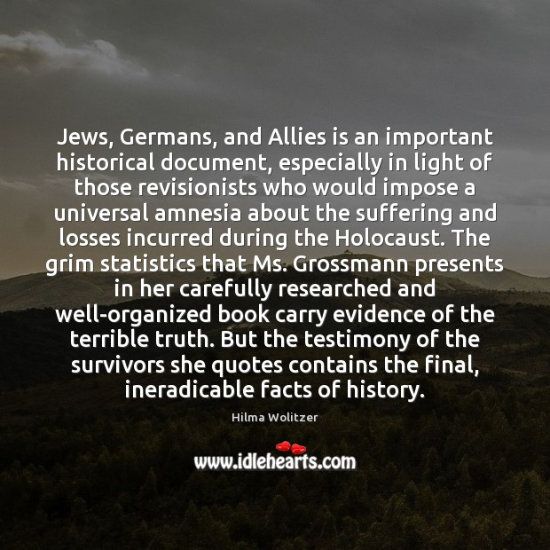 Jews, Germans, and Allies is an important historical document, especially in light Image