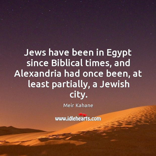 Jews have been in egypt since biblical times, and alexandria had once been Image