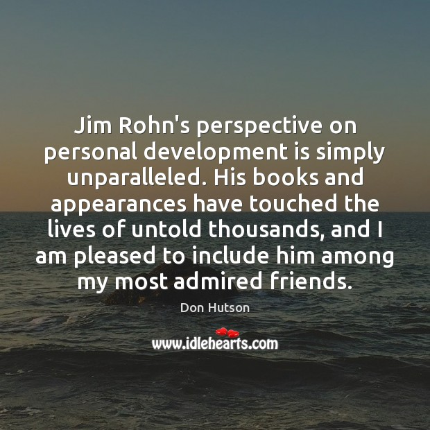 Image, Jim Rohn's perspective on personal development is simply unparalleled. His books and