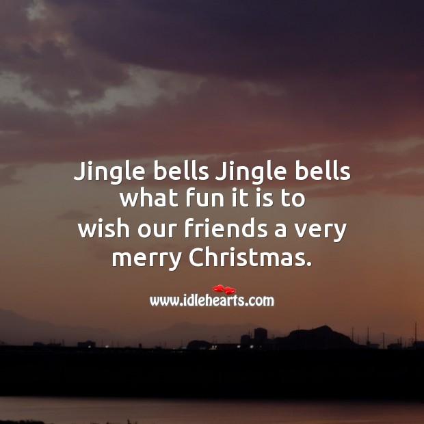 Jingle bells jingle bells Christmas Messages Image