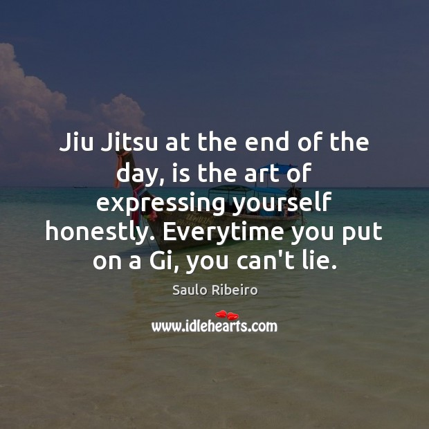 Jiu Jitsu at the end of the day, is the art of Image