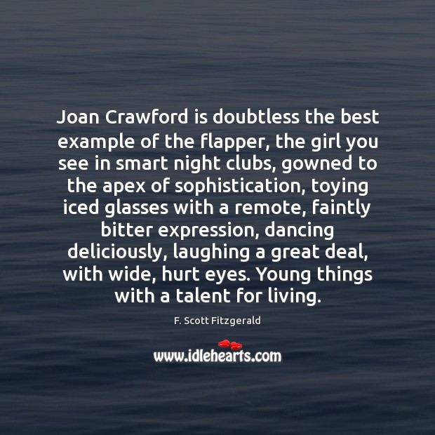 Joan Crawford is doubtless the best example of the flapper, the girl Image
