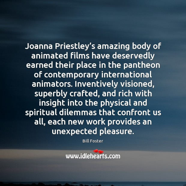 Joanna Priestley's amazing body of animated films have deservedly earned their Image