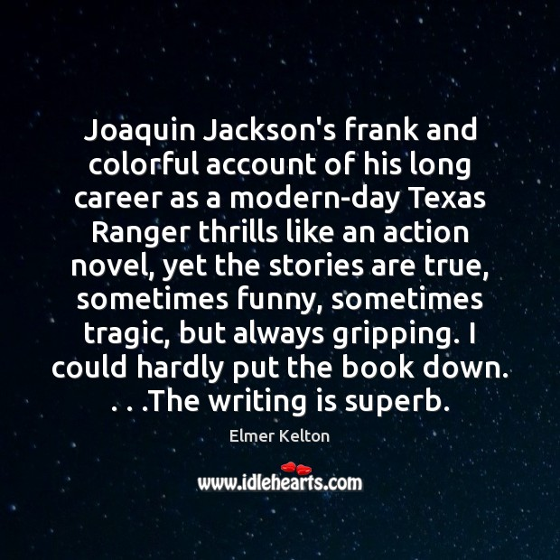 Joaquin Jackson's frank and colorful account of his long career as a Image