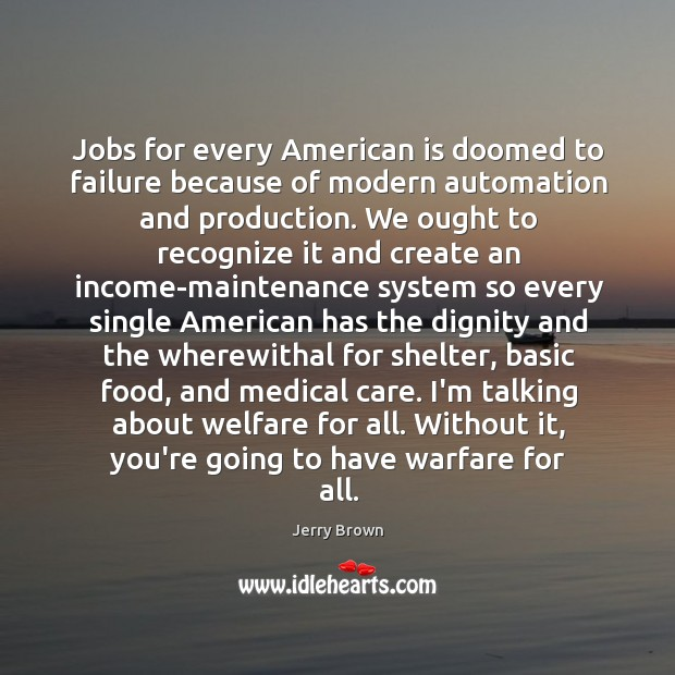 Jobs for every American is doomed to failure because of modern automation Image