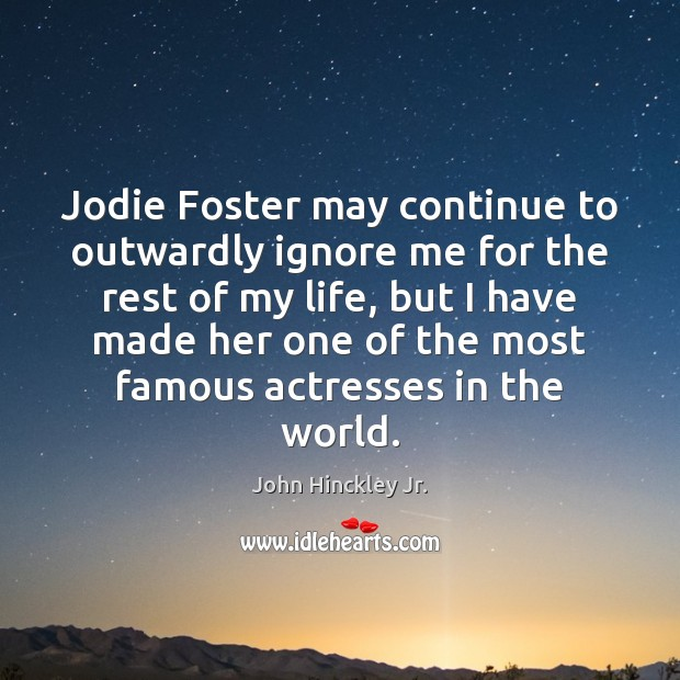 Jodie Foster may continue to outwardly ignore me for the rest of Image