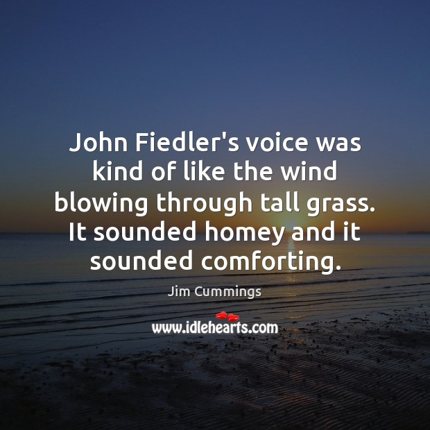 Image, John Fiedler's voice was kind of like the wind blowing through tall