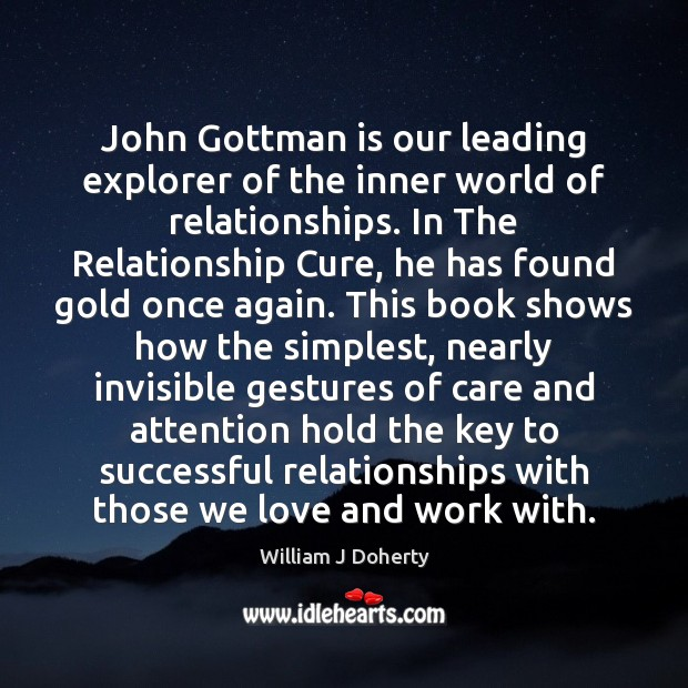 Image, John Gottman is our leading explorer of the inner world of relationships.