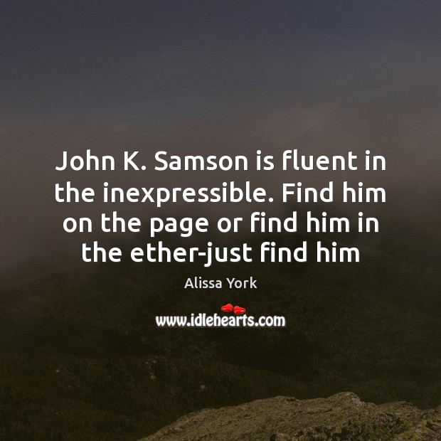 Image, John K. Samson is fluent in the inexpressible. Find him on the