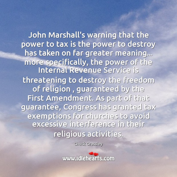 John Marshall's warning that the power to tax is the power to Tax Quotes Image