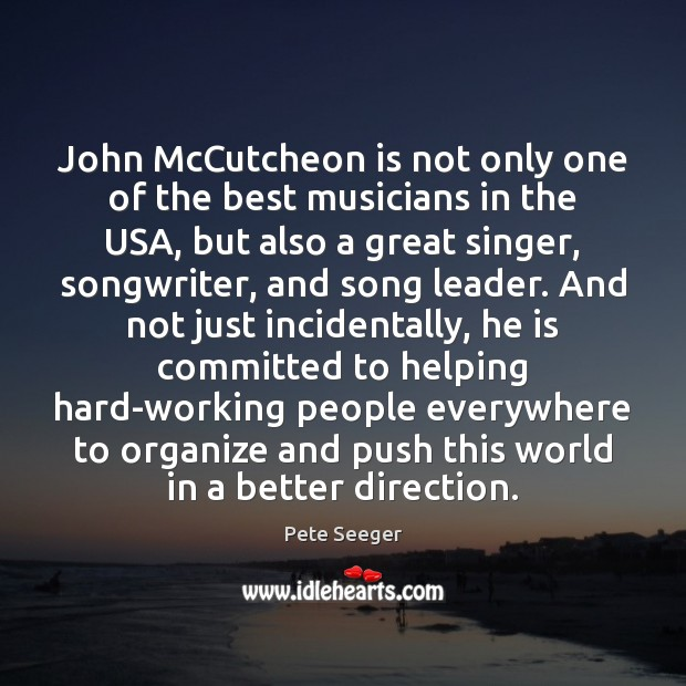 Image, John McCutcheon is not only one of the best musicians in the