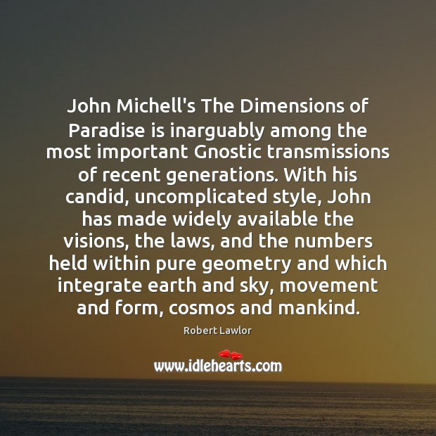 John Michell's The Dimensions of Paradise is inarguably among the most important Image
