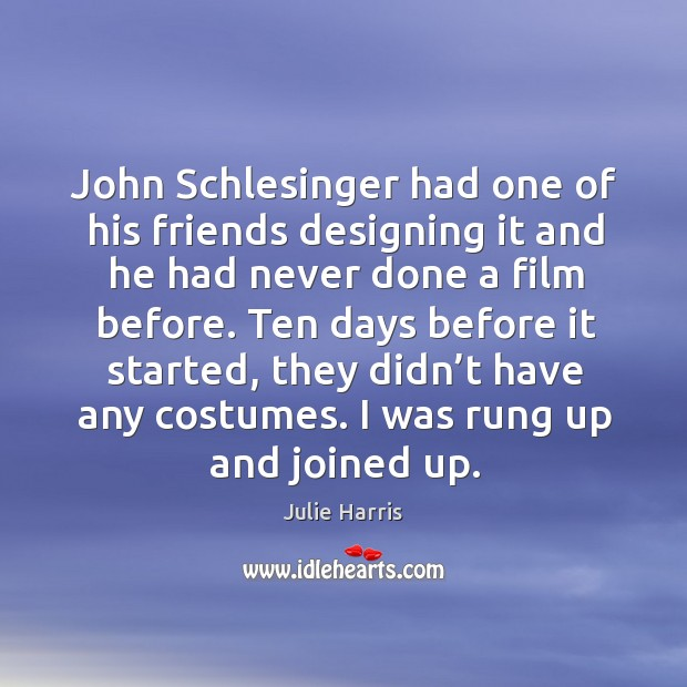 John schlesinger had one of his friends designing it and he had never done a film before. Image