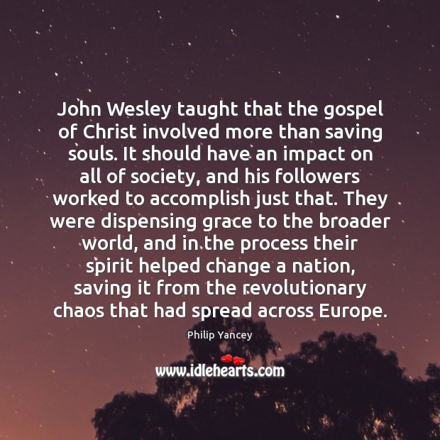 Image, John Wesley taught that the gospel of Christ involved more than saving