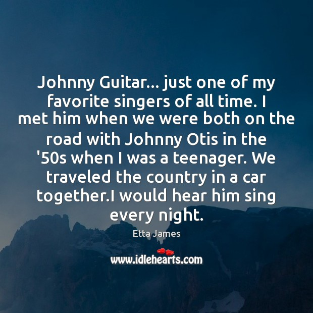 Johnny Guitar… just one of my favorite singers of all time. I Image