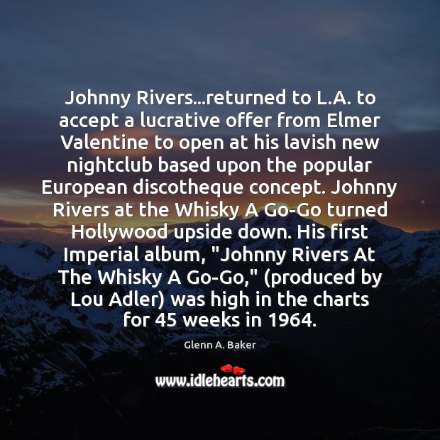 Image, Johnny Rivers…returned to L.A. to accept a lucrative offer from