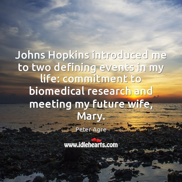 Johns Hopkins introduced me to two defining events in my life: commitment Image