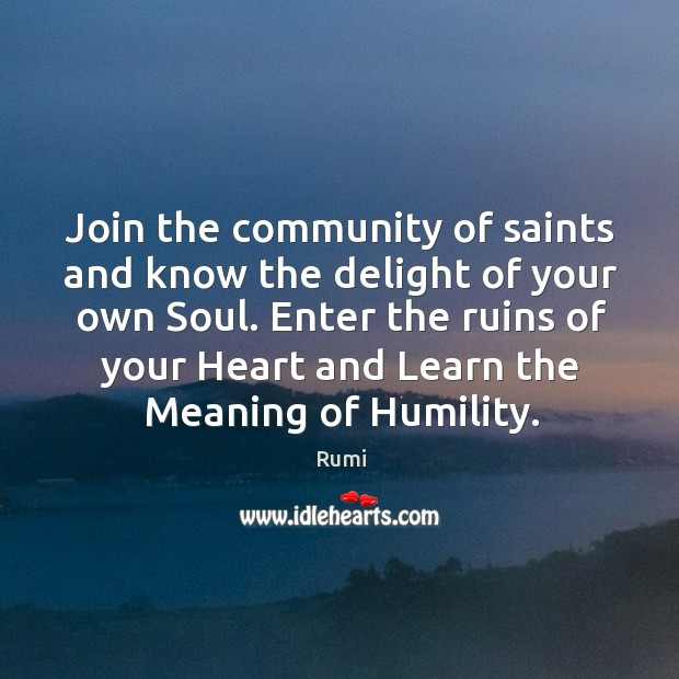 Join the community of saints and know the delight of your own Image