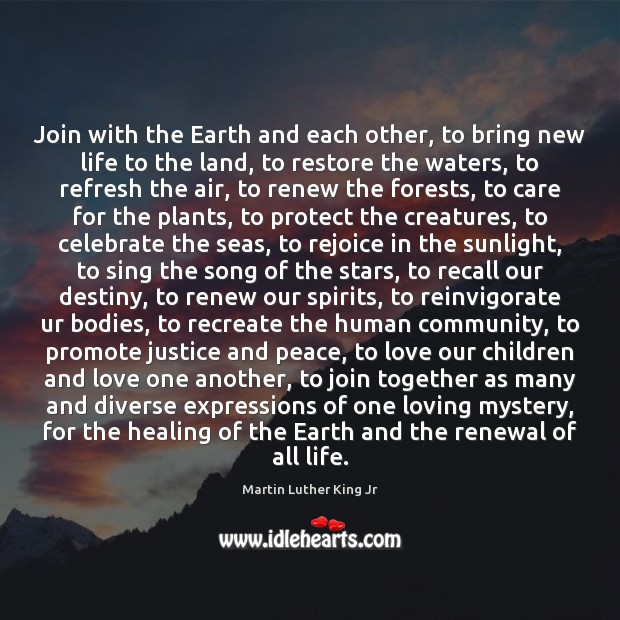 Join with the Earth and each other, to bring new life to Image