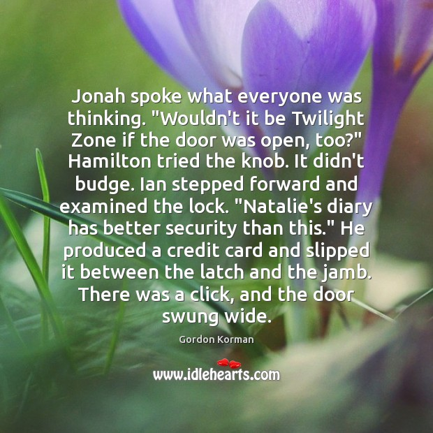 """Jonah spoke what everyone was thinking. """"Wouldn't it be Twilight Zone if Image"""
