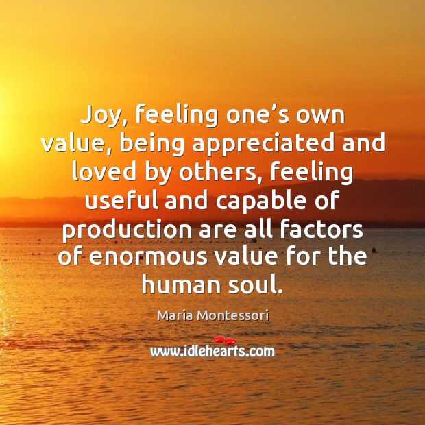 Image, Joy, feeling one's own value, being appreciated and loved by others,
