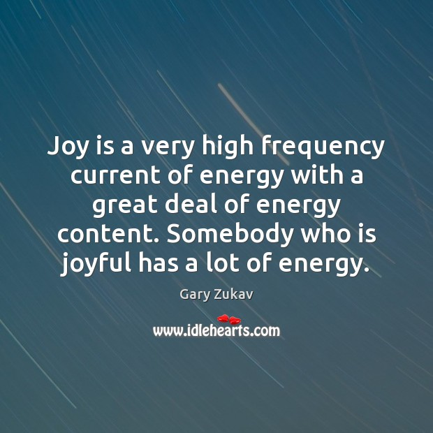 Joy is a very high frequency current of energy with a great Joy Quotes Image