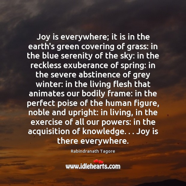 Image, Joy is everywhere; it is in the earth's green covering of grass: