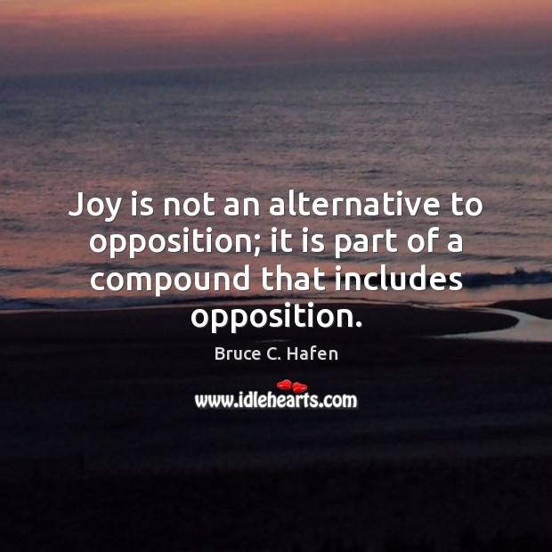 Image, Joy is not an alternative to opposition; it is part of a