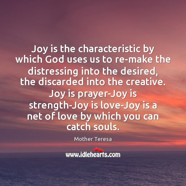 Image, Joy is the characteristic by which God uses us to re-make the