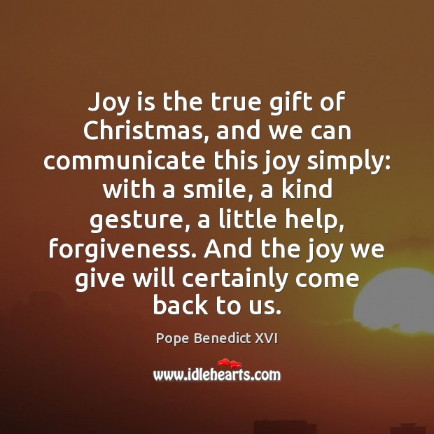 Joy is the true gift of Christmas, and we can communicate this Image