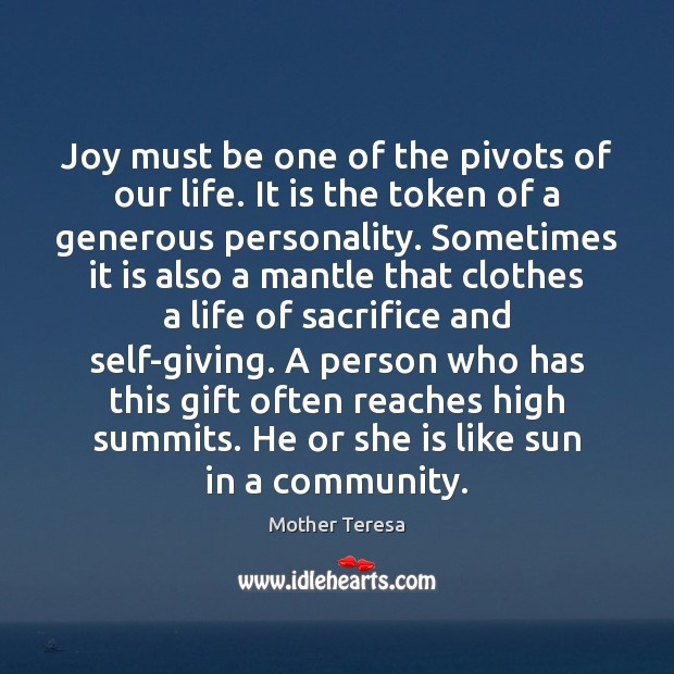 Image, Joy must be one of the pivots of our life. It is