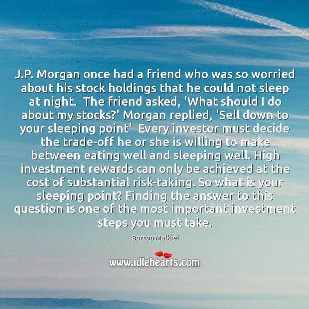 Image, J.P. Morgan once had a friend who was so worried about