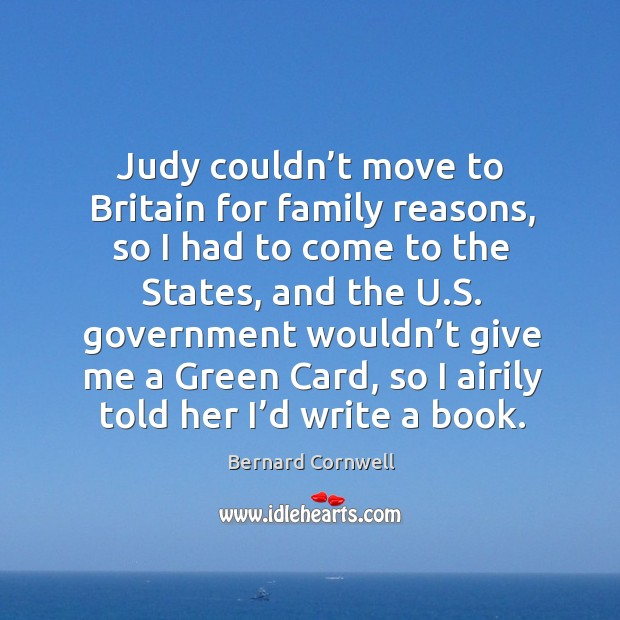 Judy couldn't move to britain for family reasons, so I had to come to the states Image