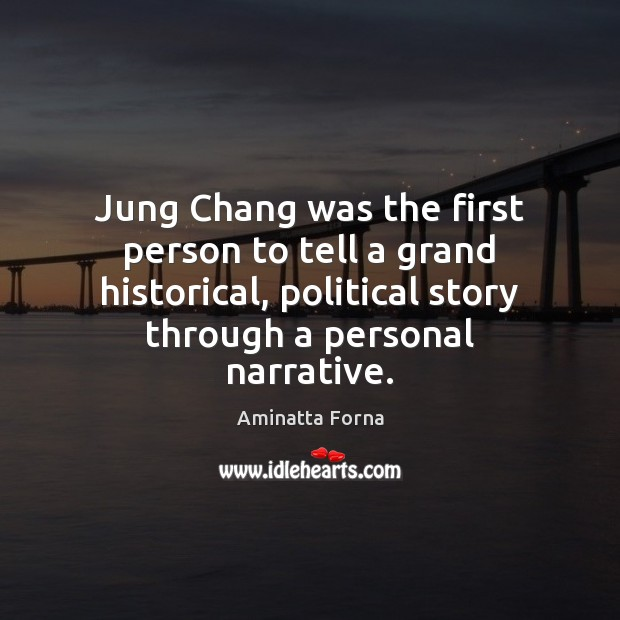 Image, Jung Chang was the first person to tell a grand historical, political