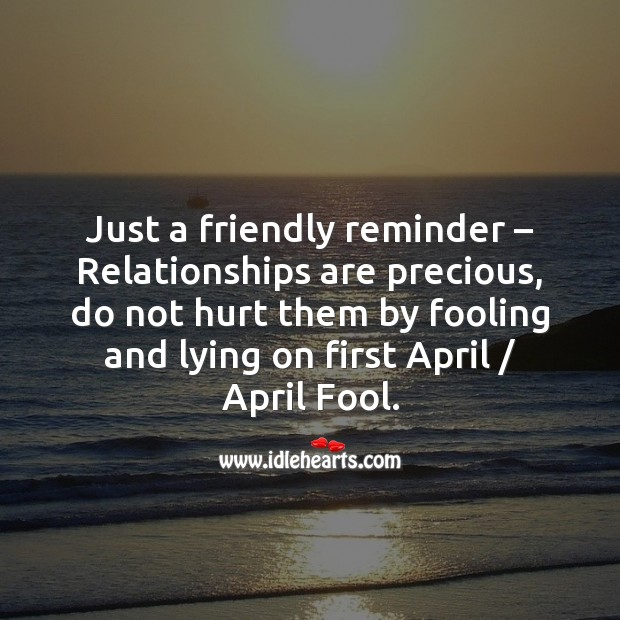 Just a friendly reminder Fool's Day Messages Image