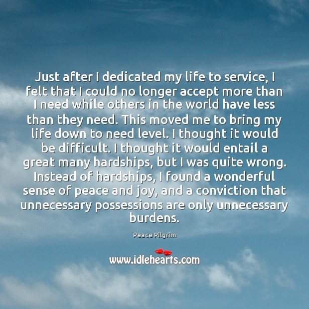Image, Just after I dedicated my life to service, I felt that I