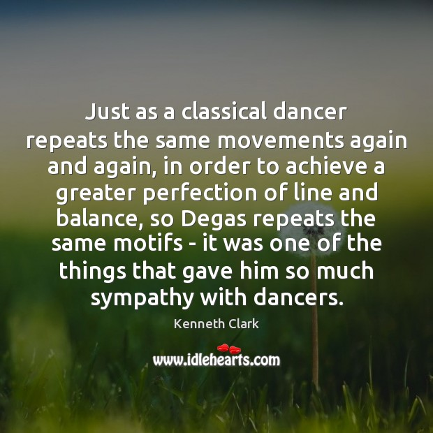 Just as a classical dancer repeats the same movements again and again, Image