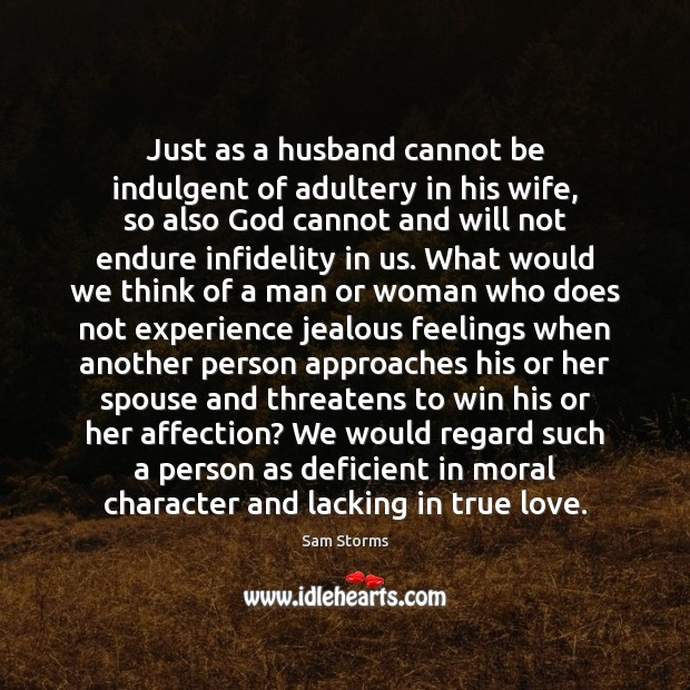 Image, Just as a husband cannot be indulgent of adultery in his wife,