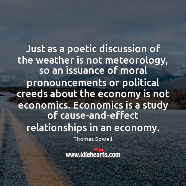 Image, Just as a poetic discussion of the weather is not meteorology, so