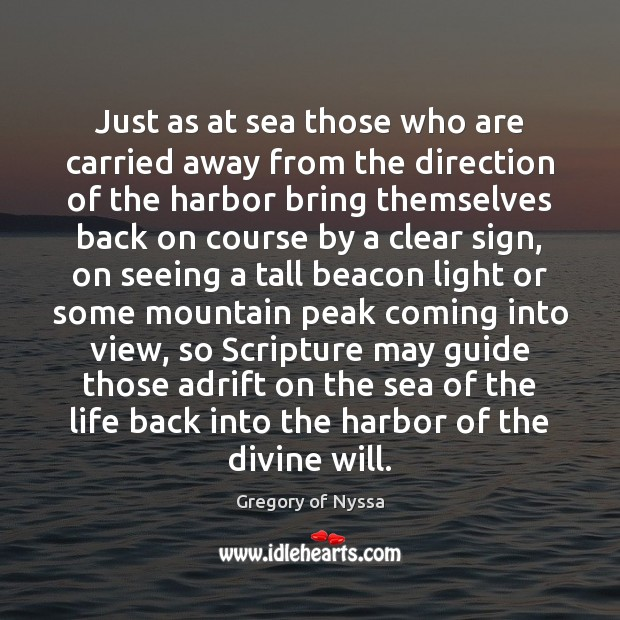 Image, Just as at sea those who are carried away from the direction