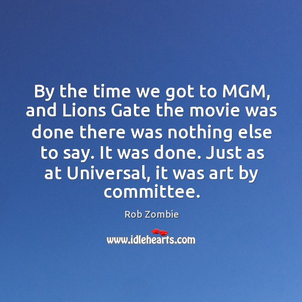Just as at universal, it was art by committee. Image
