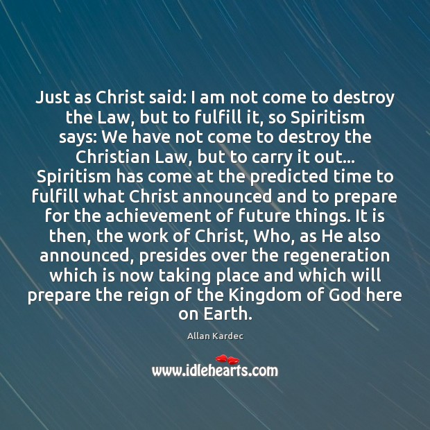 Just as Christ said: I am not come to destroy the Law, Image