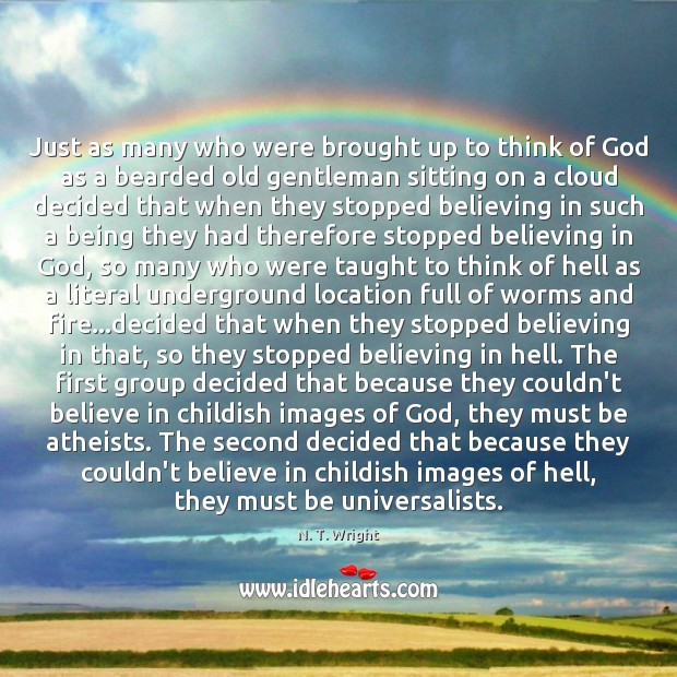 Image, Just as many who were brought up to think of God as