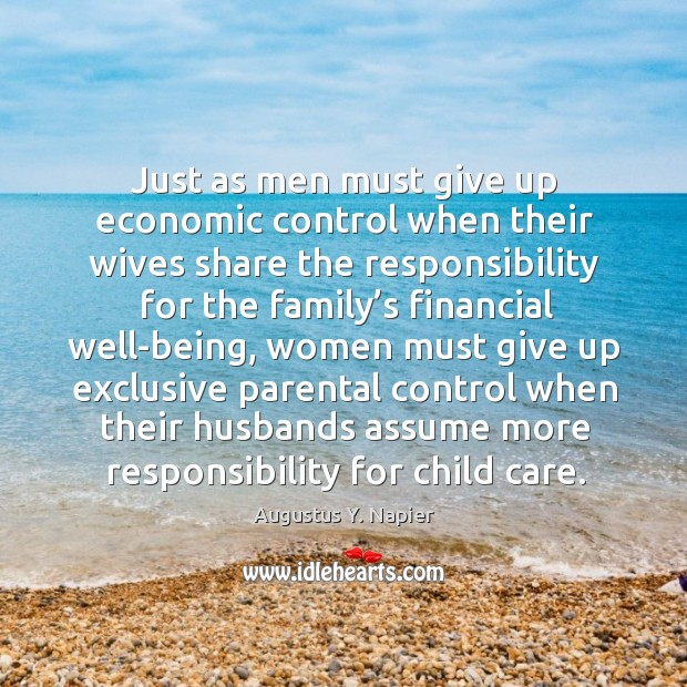Image, Just as men must give up economic control when their wives share the responsibility