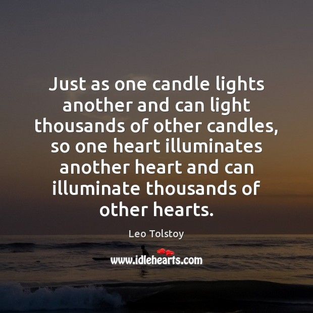 Just as one candle lights another and can light thousands of other Image